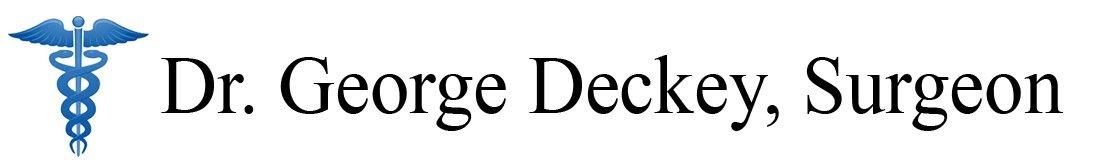 Dr. George Deckey, Surgeon